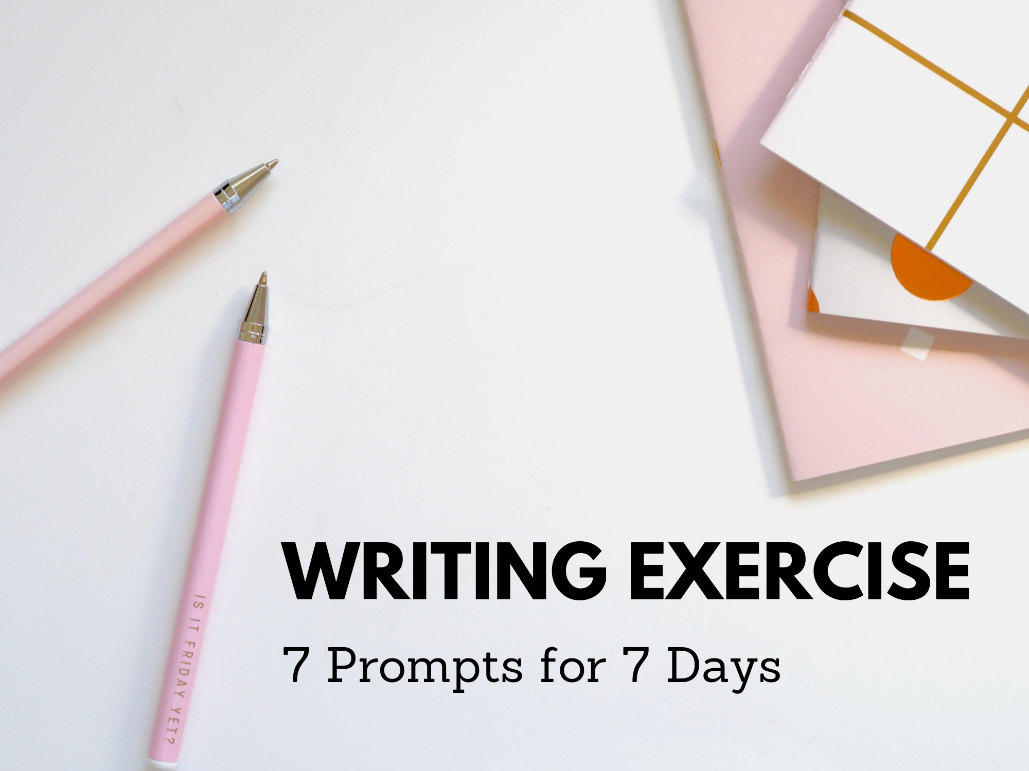 Writing Exercise Prompts