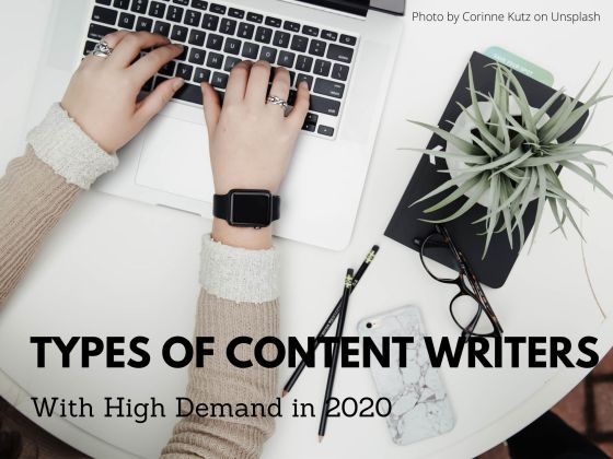 Types of Content Writers with High Demand in 2020